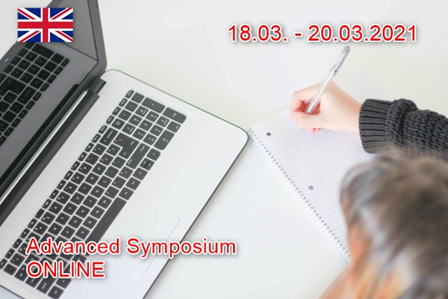 Advanced Symposium Online 18.03. - 20.03.2021