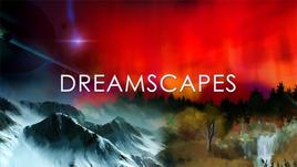 Dream Scapes